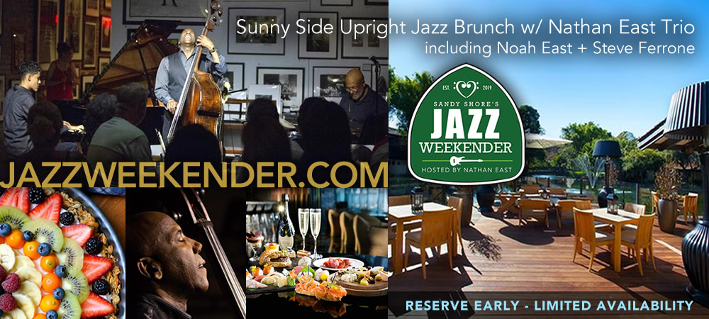 Sunny Side Upright Sunday Jazz Brunch with Nathan East Trio