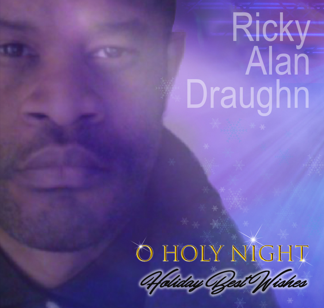 Ricky Alan Draughn - Holiday Best Wishes