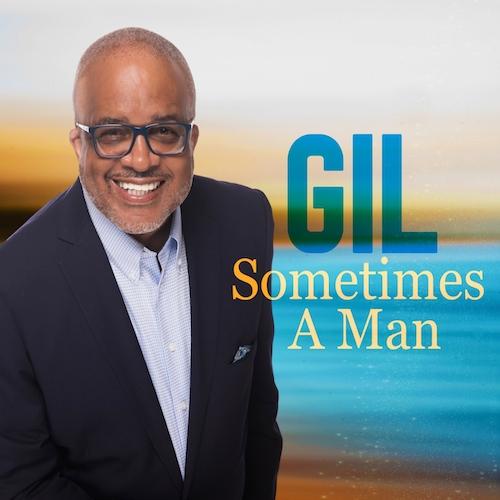 Gil - Sometimes A Man
