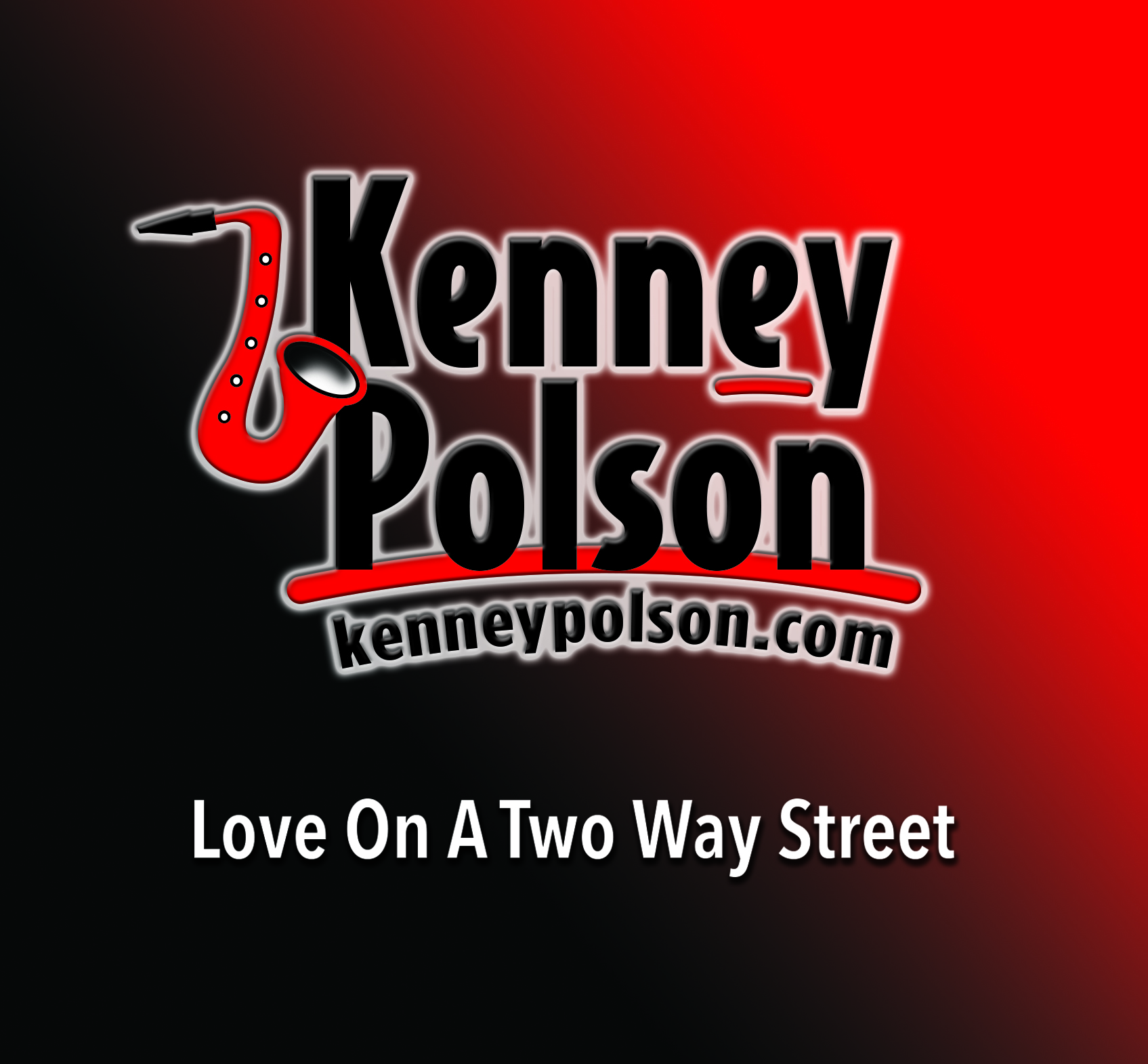 Kenney Polson - Love On A Two Way Street