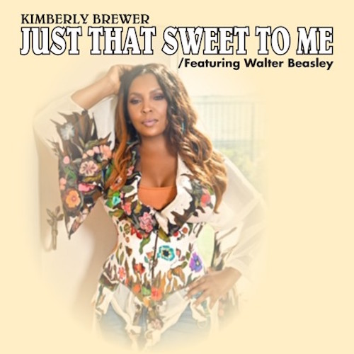 Kimberly Brewer - Just That Sweet To Me