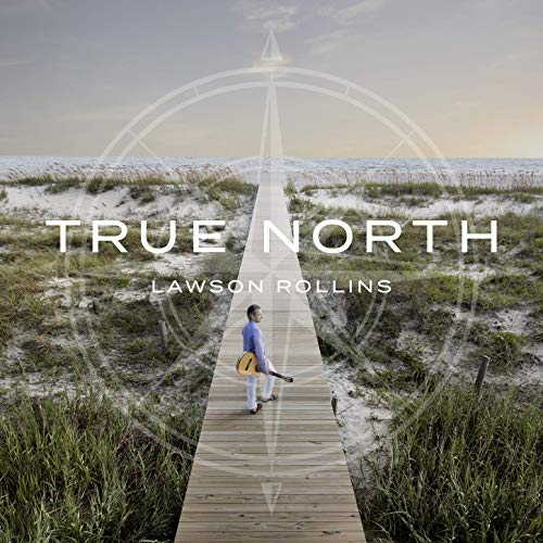 Lawson Rollins - True North