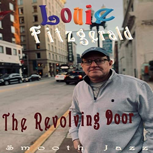 Louie Fitzgerald - The Revolving Door