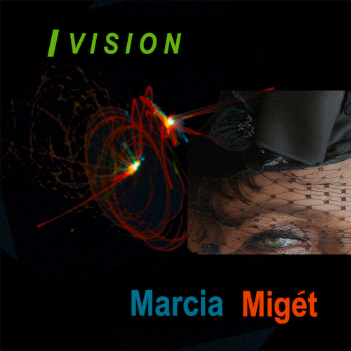 Marcia Miget - iVision