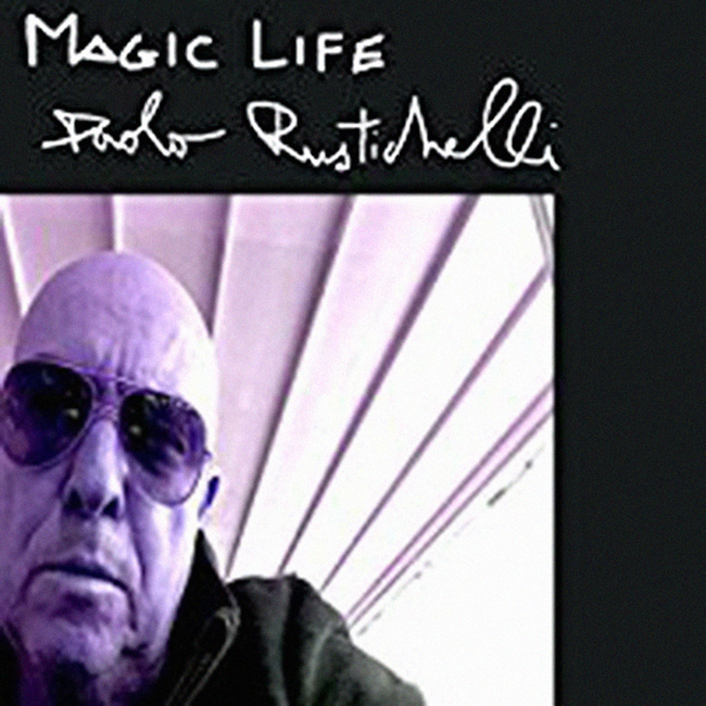 Paolo Rustichelli - Magic Life