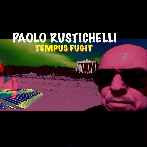 Paolo Rustichelli - Tempus Fugit