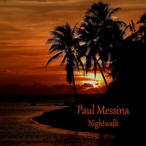 Paul Messina - Nightwalk