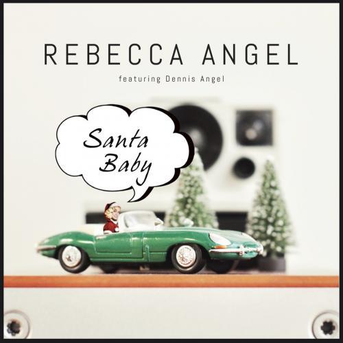Rebecca Angel - Santa Baby