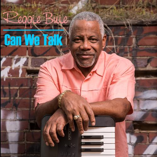 Reggie Buie - Can We Talk