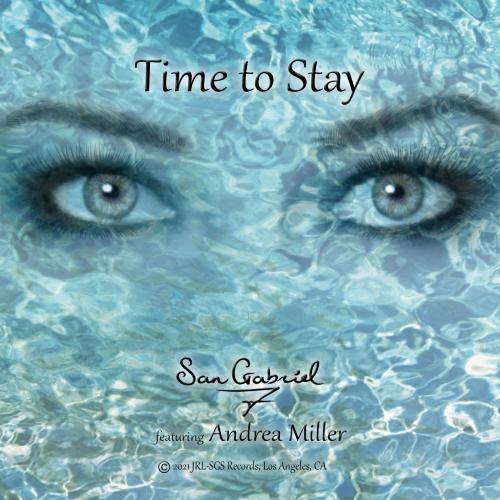 San Gabriel 7 - Time To Stay