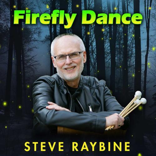 Steve Raybine - Firefly Dance