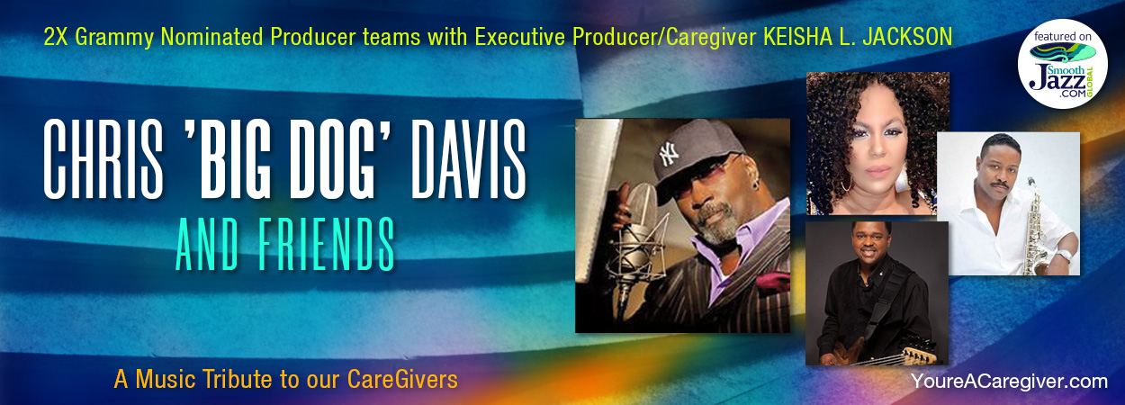Chris 'Big Dog' Davis - Caregiver