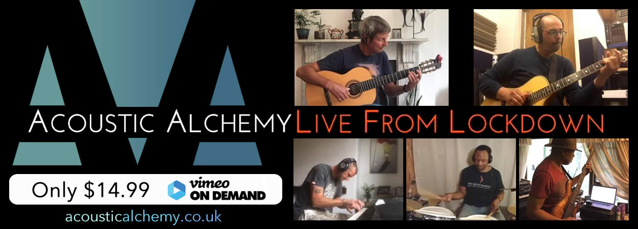 Acoustic Alchemy - Live From Lockdown