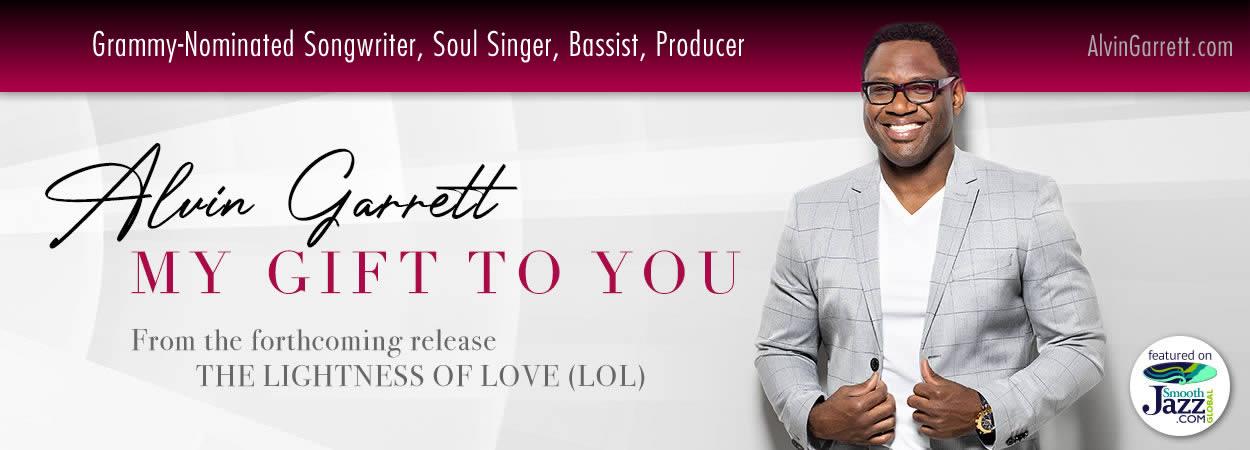 Alvin Garrett - My Gift To You