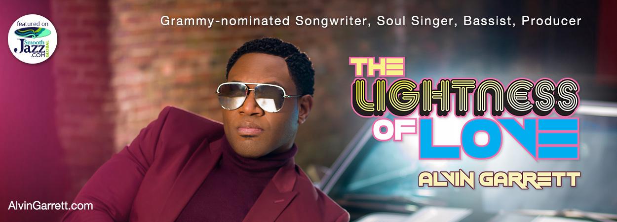 Alvin Garrett - The Lightness Of Love