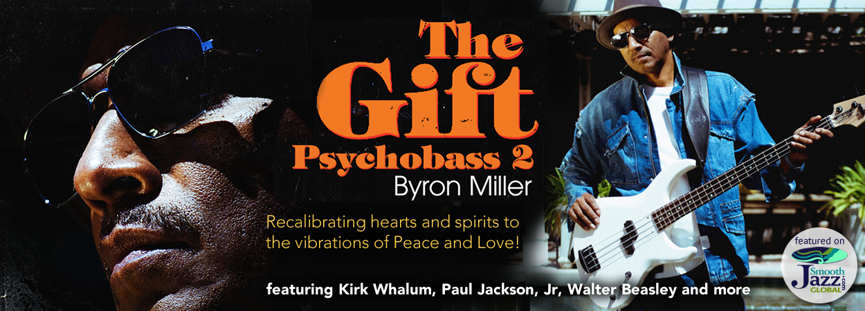 Byron Miller - The Gift : Psychobass 2