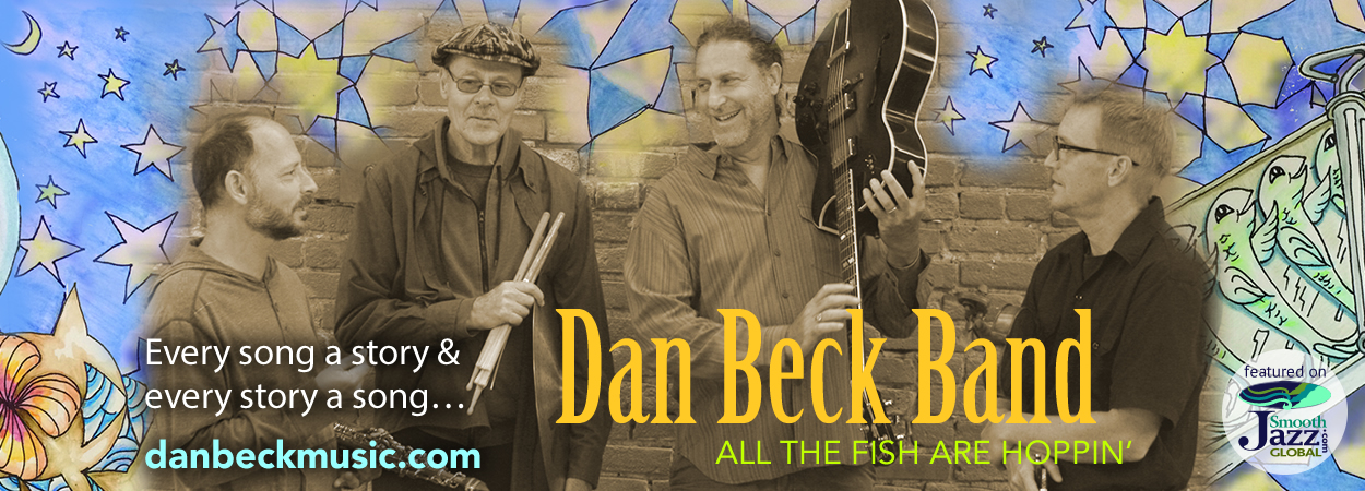Dan Beck Band - All the Fish are Hoppin'