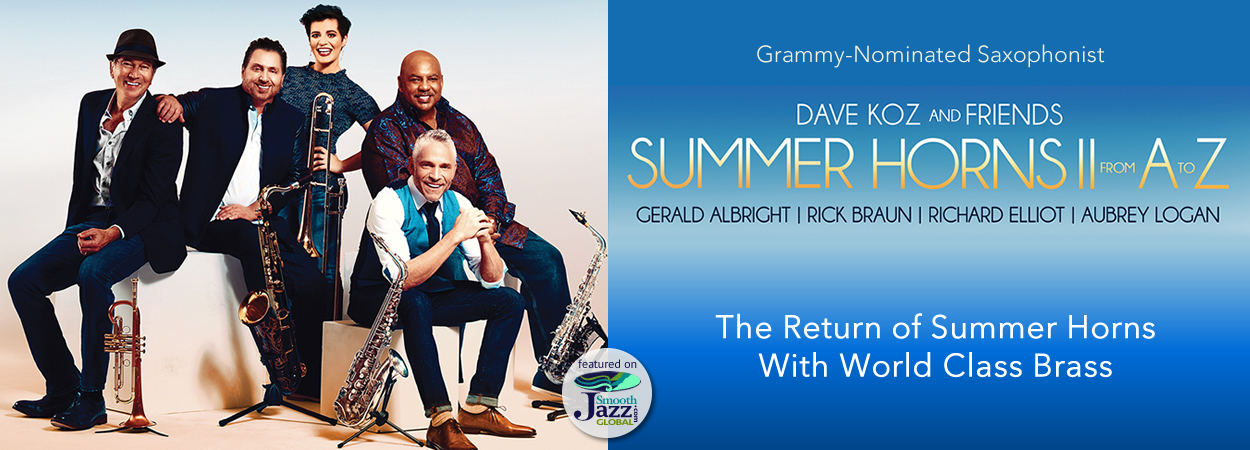 Dave Koz & Friends - Summer Horns II From A to Z