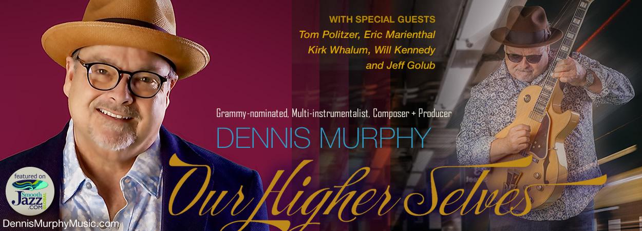 Dennis Murphy - Our Higher Selves
