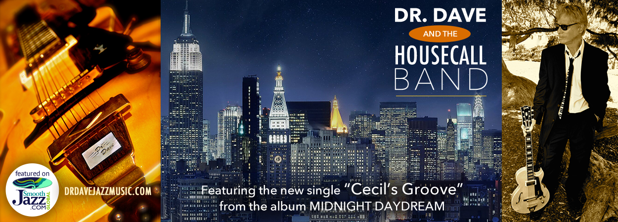 Dr. Dave & The Housecall Band - Midnight Daydream