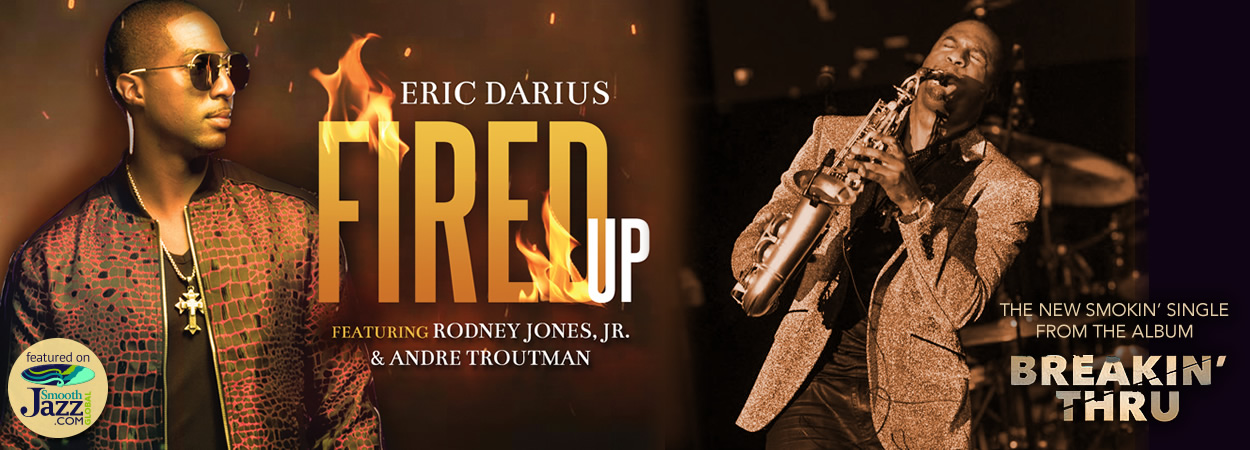 Eric Darius - Fired Up