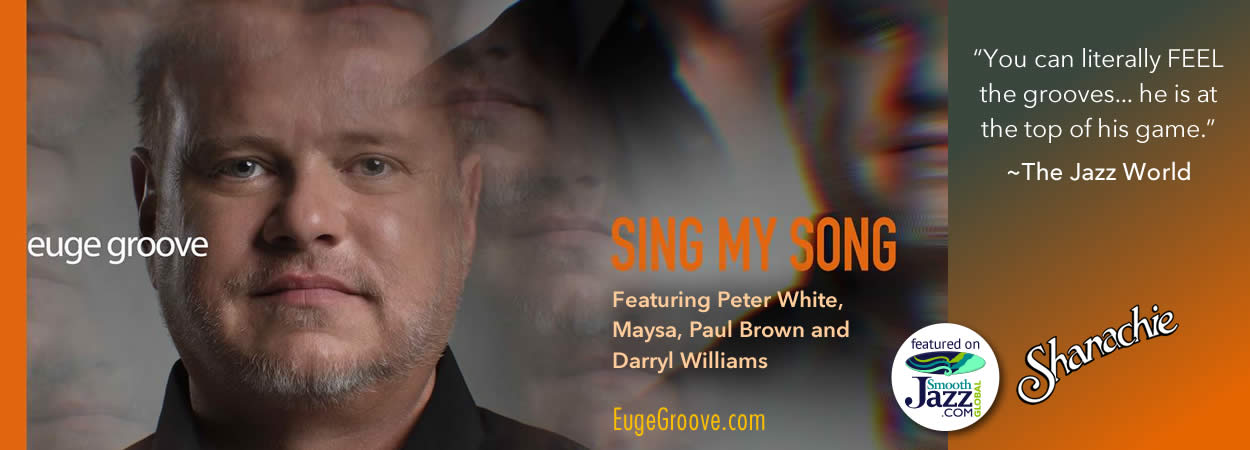 Euge Groove - Sing My Song