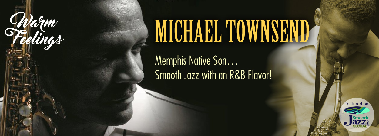 Michael Townsend - Warm Feelings