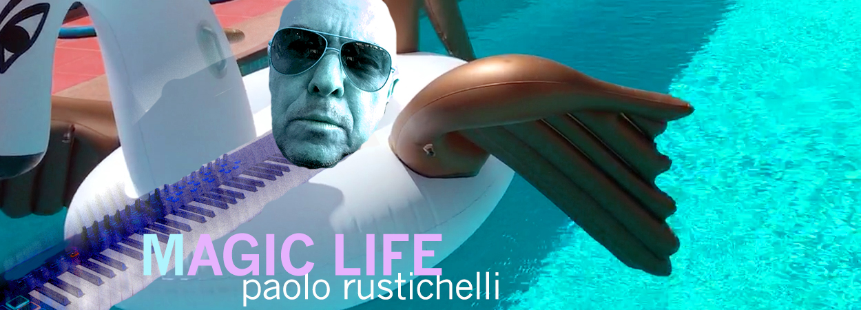 Paolo Rustichelli : Magic Life