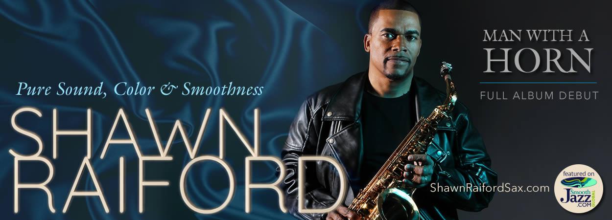 Shawn Raiford - Man With a Horn