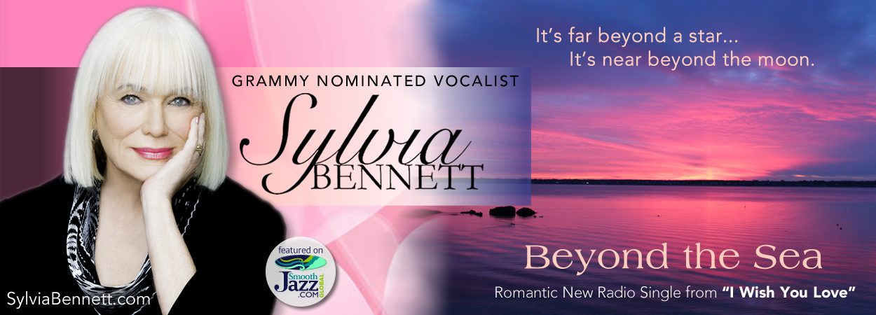Sylvia Bennett - I Wish You Love - Beyond the Sea