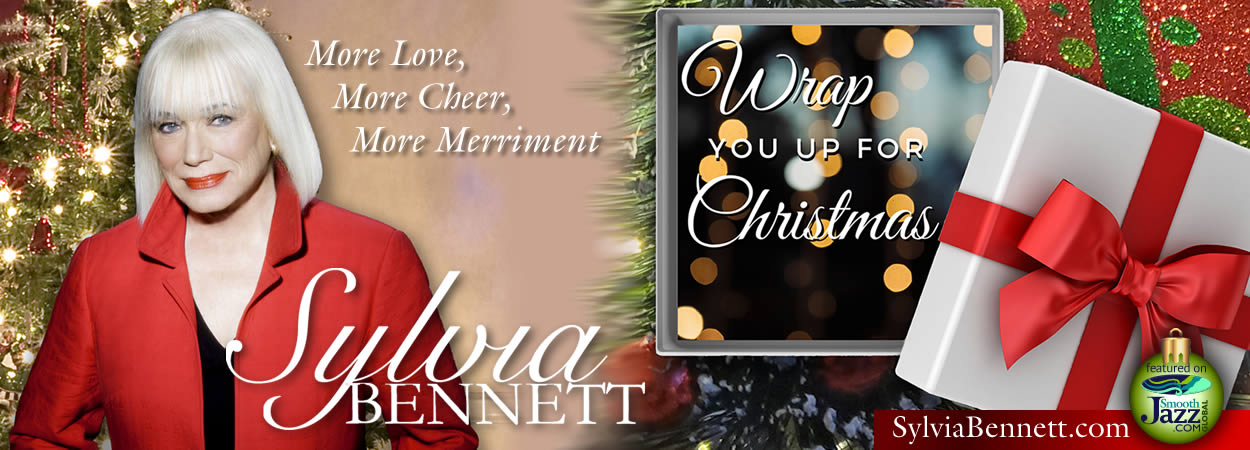 Sylvia Bennett - Wrap You Up For Christmas (World Version)
