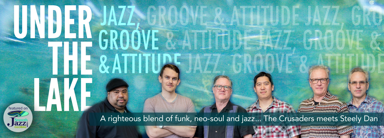 Under the Lake - Jazz, Groove & Attitude