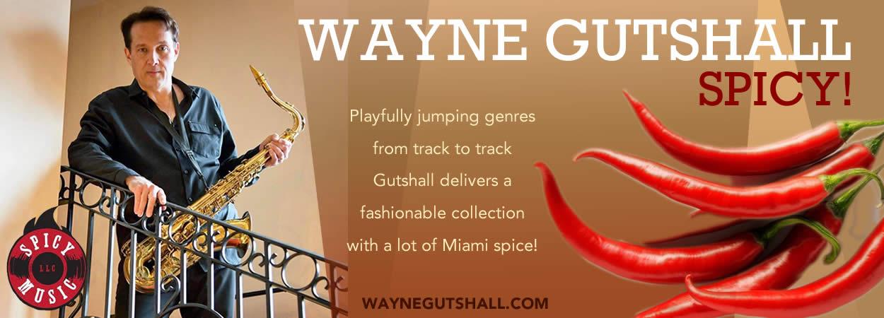 Wayne Gutshall - Spicy!