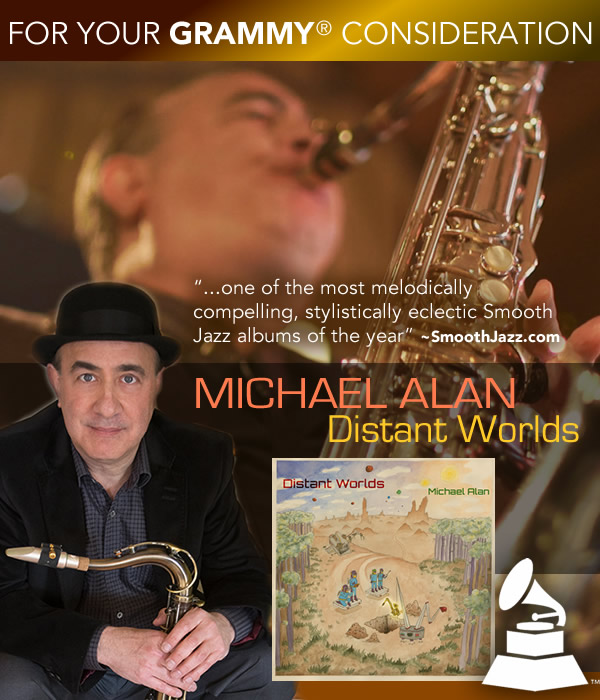 Michael Alan - Distant Worlds - Best Contemporary Instrumental Album