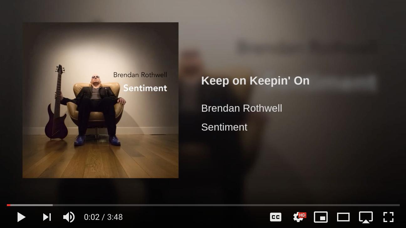 Brendan Rothwell - Keep On Keepin' On