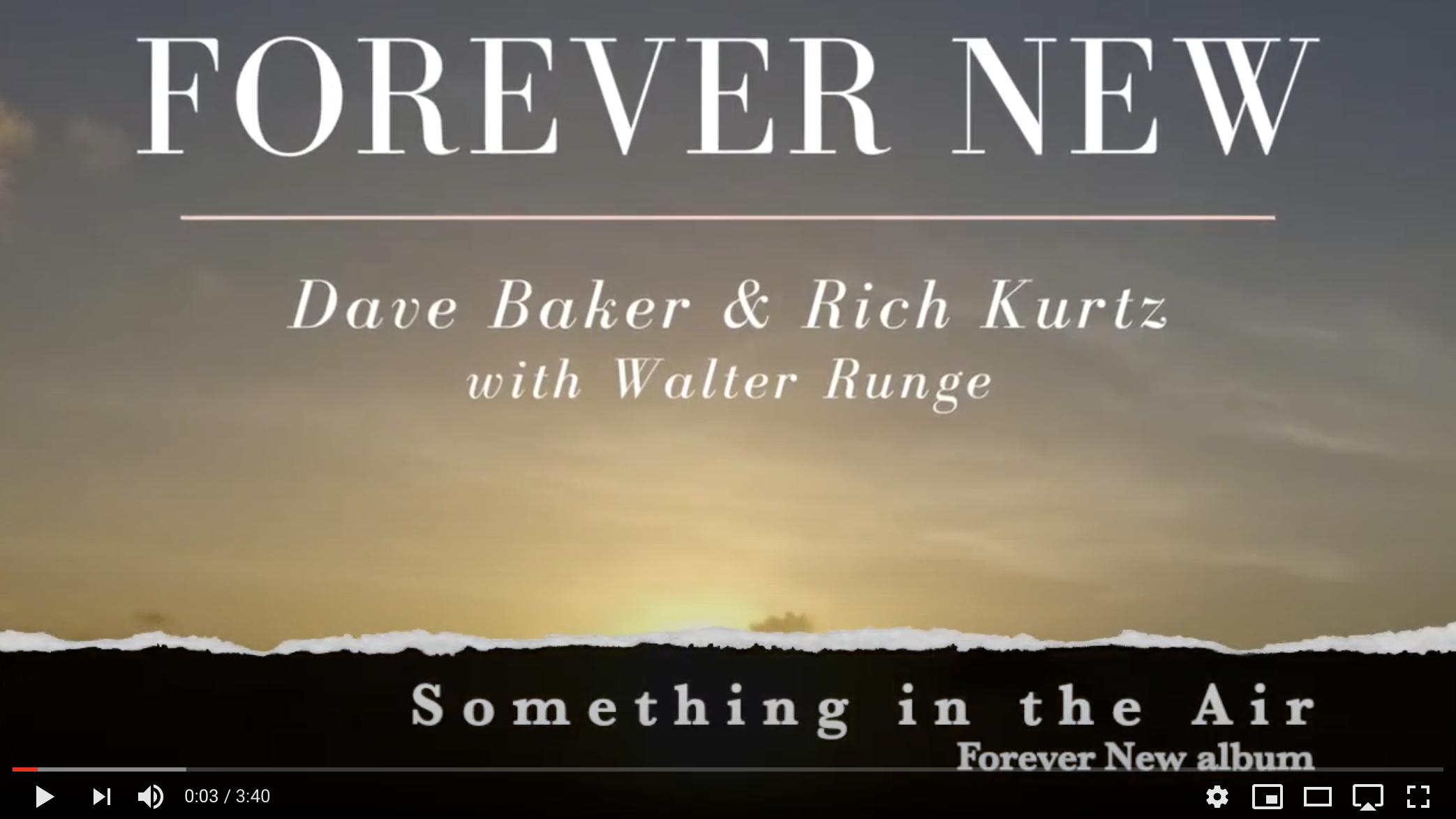 Dave Baker & Rich Kurtz - Forever New