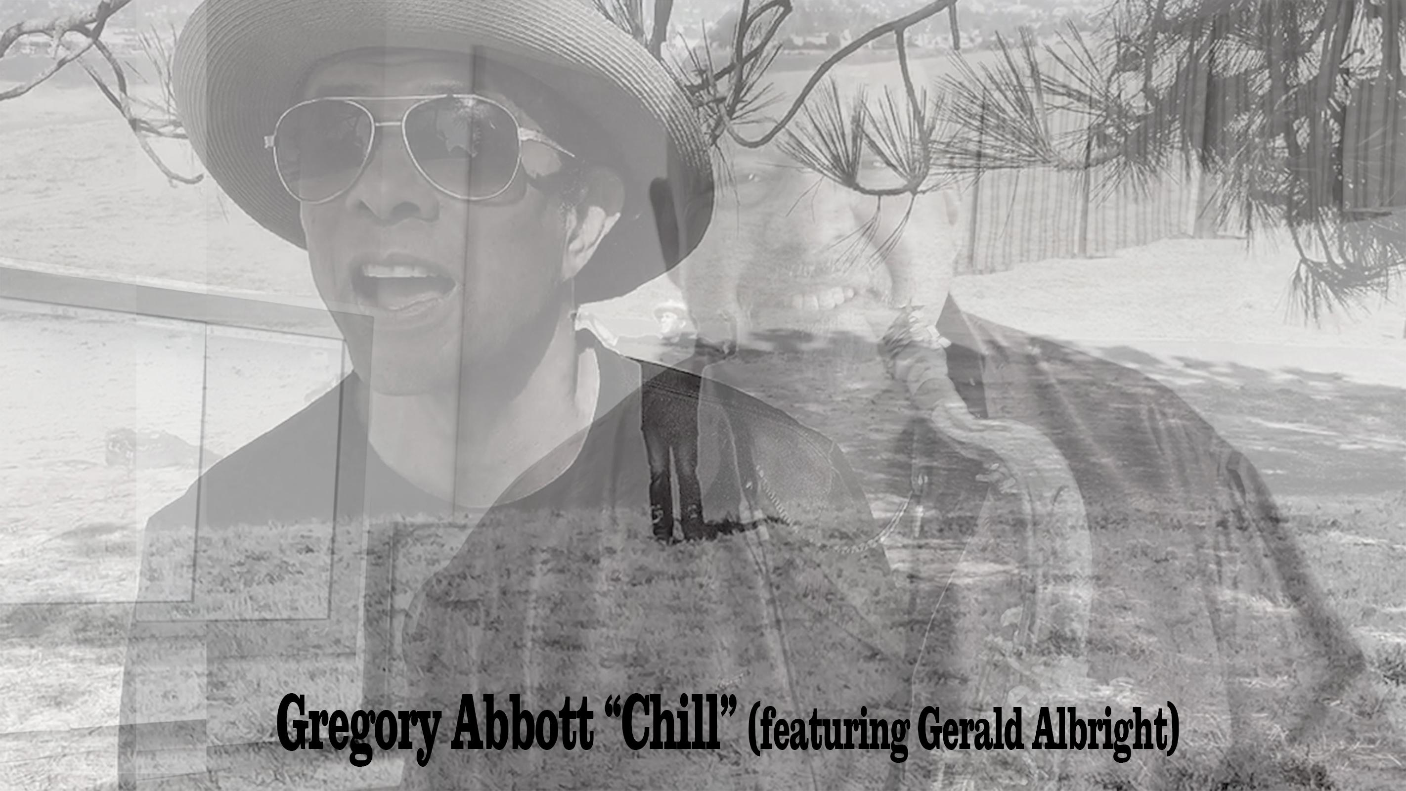 Gregory Abbott - Chill