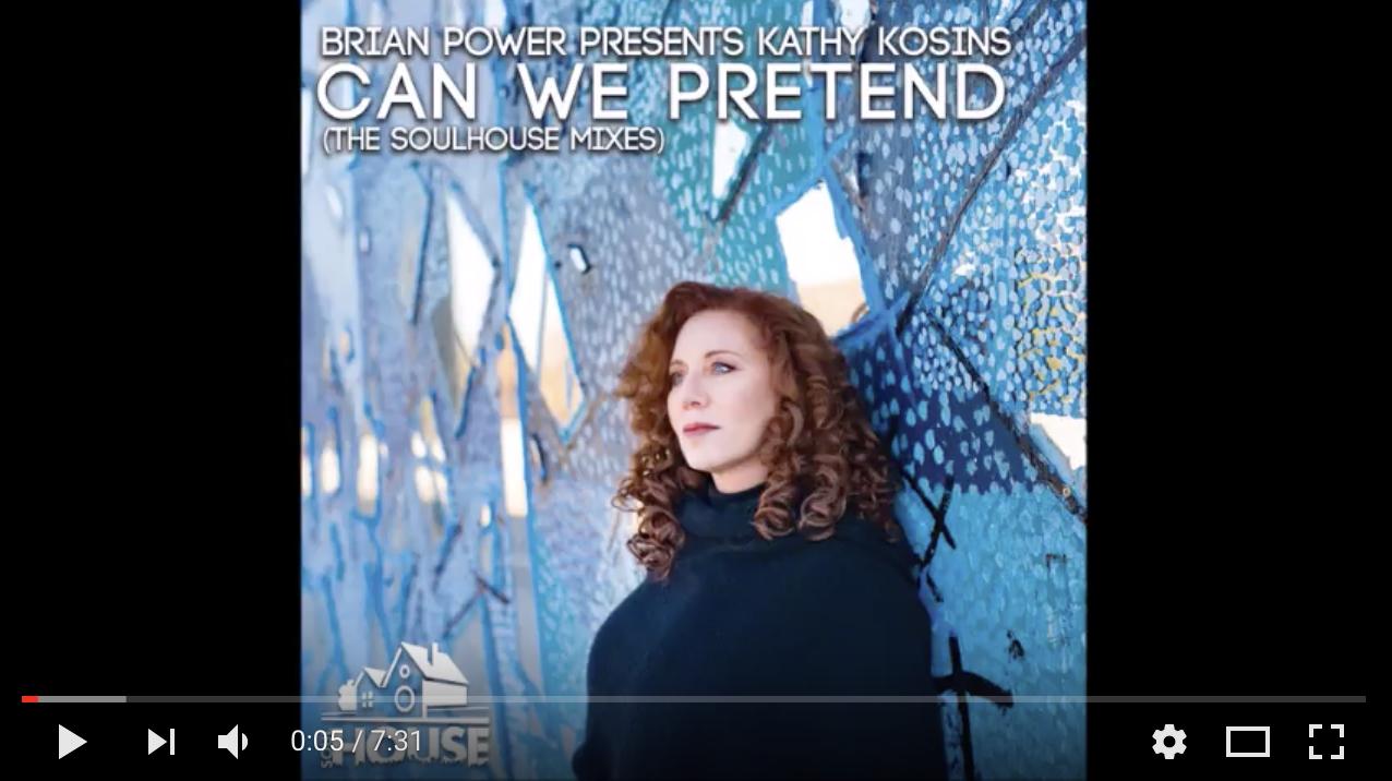 Kathy Kosins - Can We Pretend