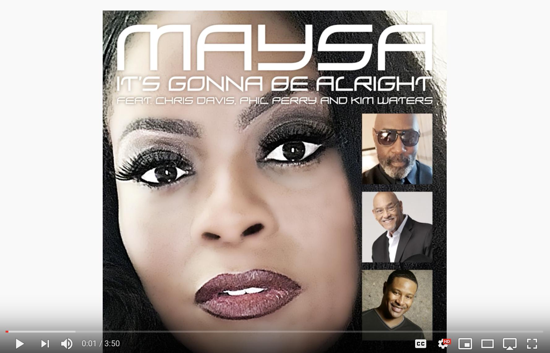 Maysa - It's Gonna Be Alright