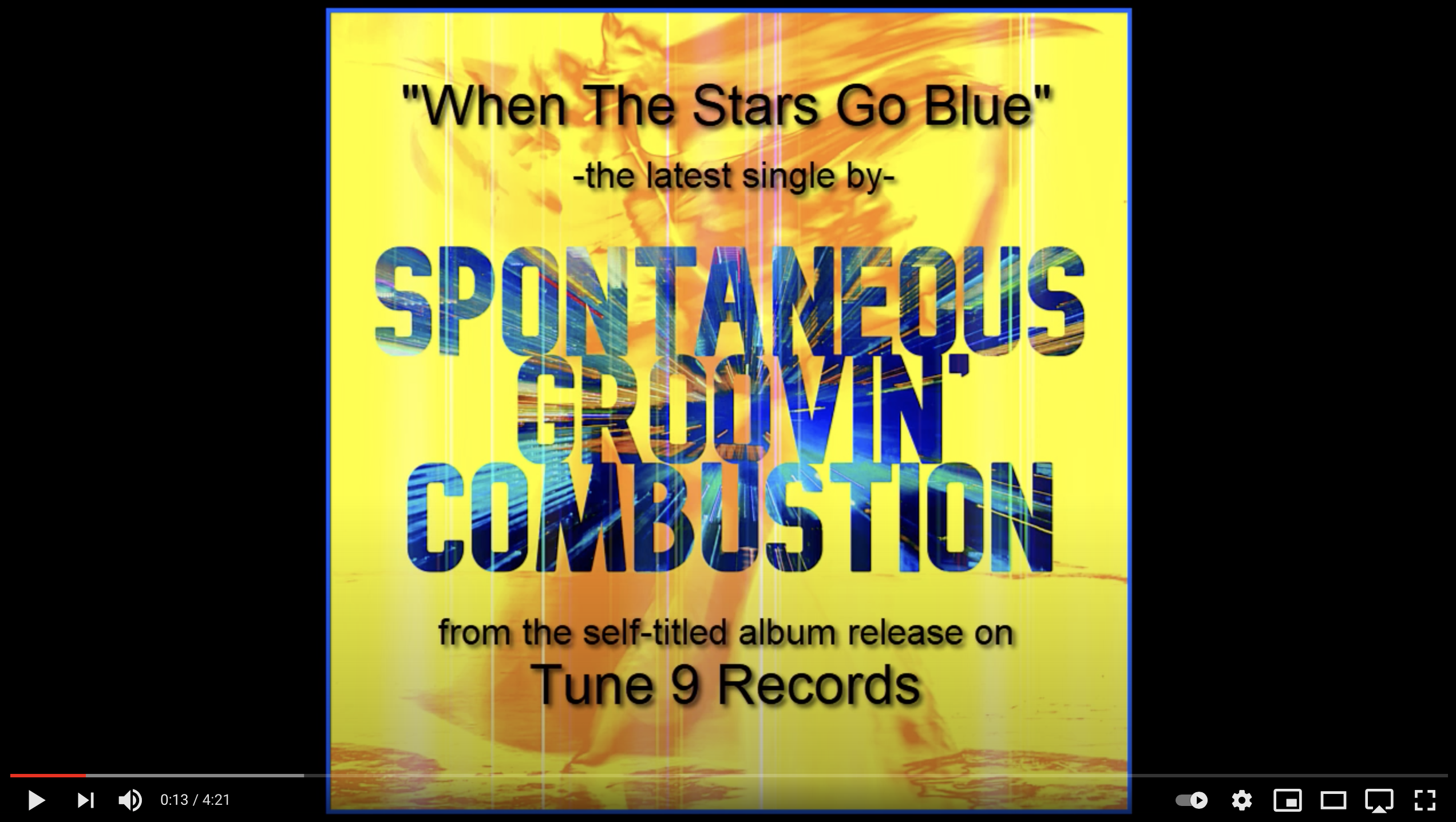 Spontaneous Groovin' Combustion - When The Stars Go Blue