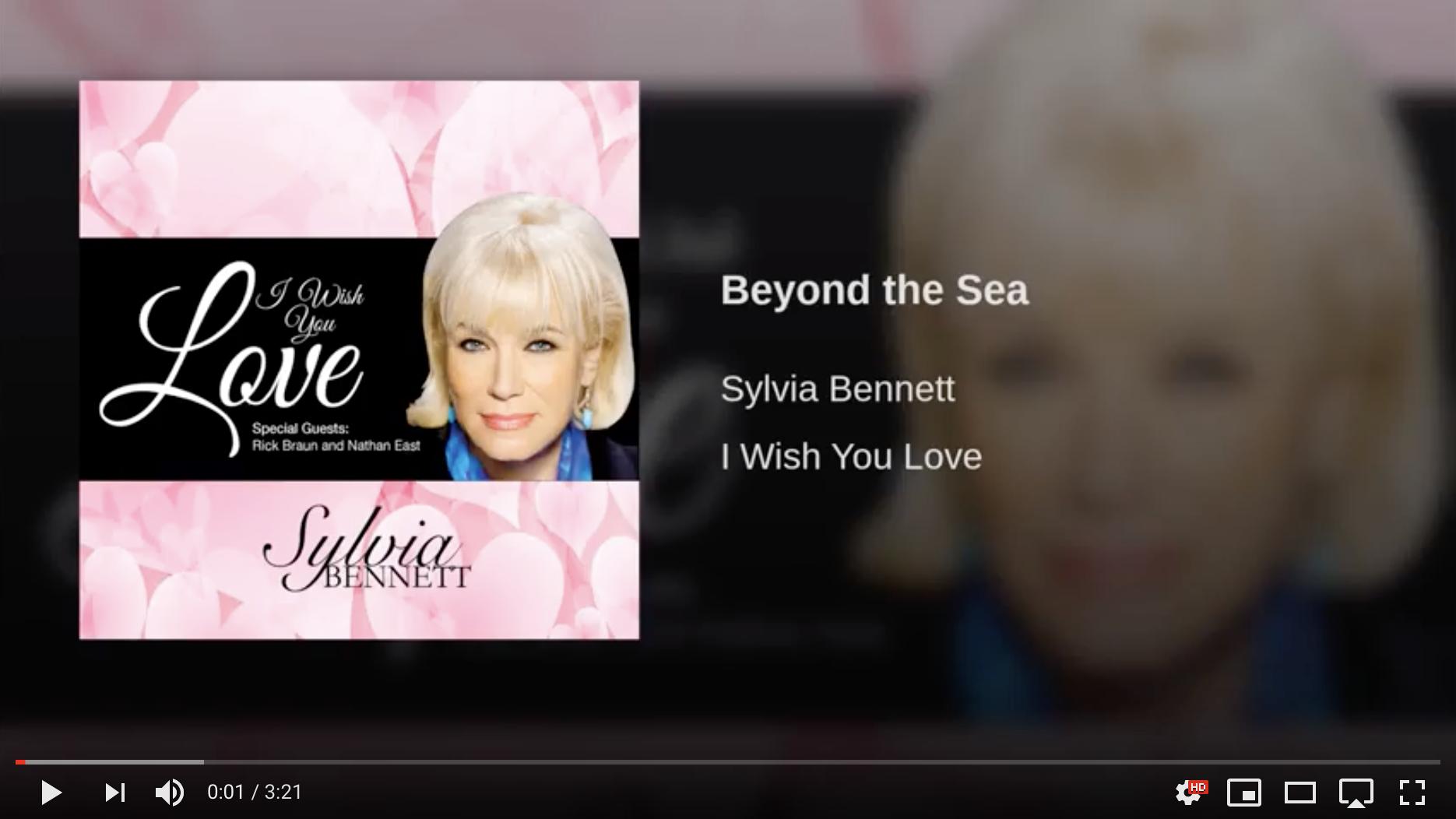 Sylvia Bennett - Beyond The Sea