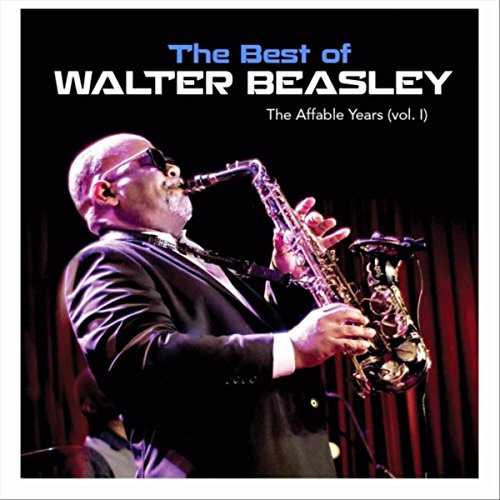 The Best Of Walter Beasley