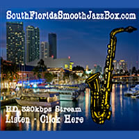 Smooth Jazz Box Miami