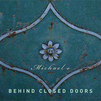Michael E - Behind Closed Doors