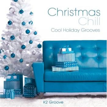 K2 Groove - Christmas Chill