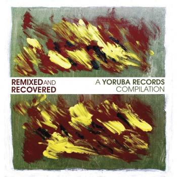 Anne Wirz - Remixed & Recovered - A Yoruba