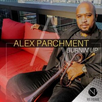 Alex Parchments - Burnin' Up