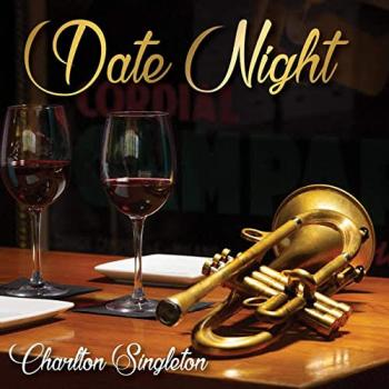 Charlton Singleton - Date Night