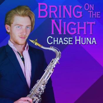 Chase Huna - Bring On The Night