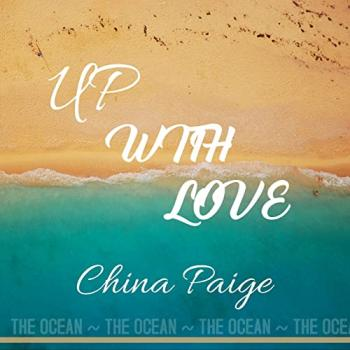 China Paige - Up With Love